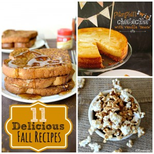 11 Delicious Fall Recipes!