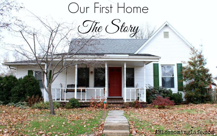 Our first home story
