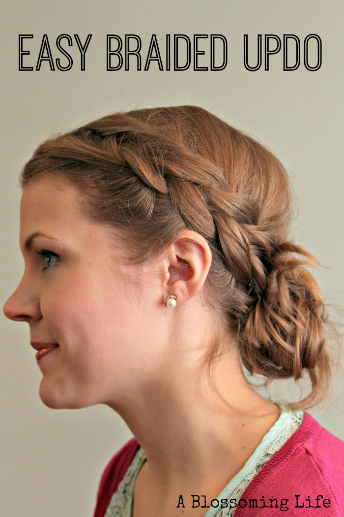 DIY Easy Braided Updo Tutorial by A Blossoming Life