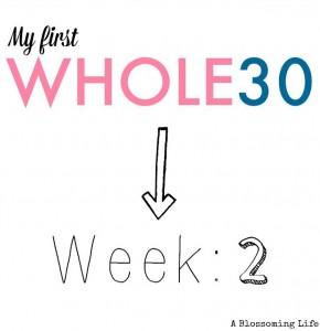 Whole30 Update: Week 2