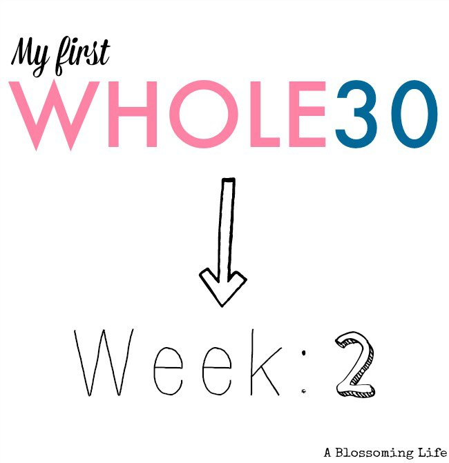Whole30 Update: Week 2
