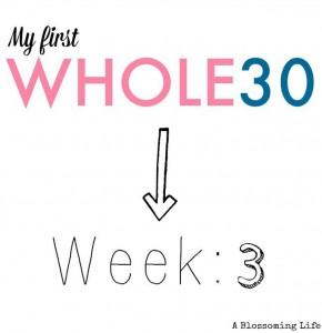Whole30 Update: Week 3