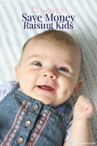 15 Ways to Save Money Raising Kids