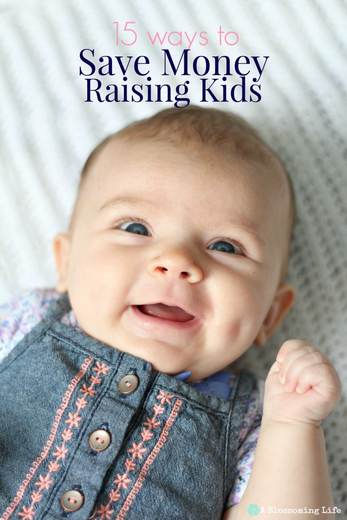 15 Ways to Save Money Raising Kids
