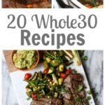 20 Whole30 Recipes