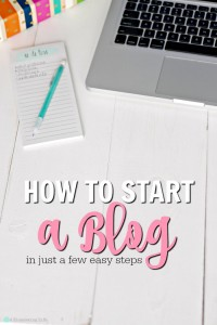 How to Start a Blog in a Few Easy Steps