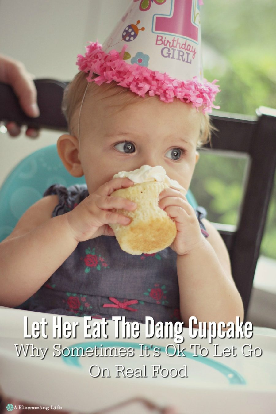 Let Her Eat The Dang Cupcake- Why Sometimes It's Ok To Let Go On Real Food