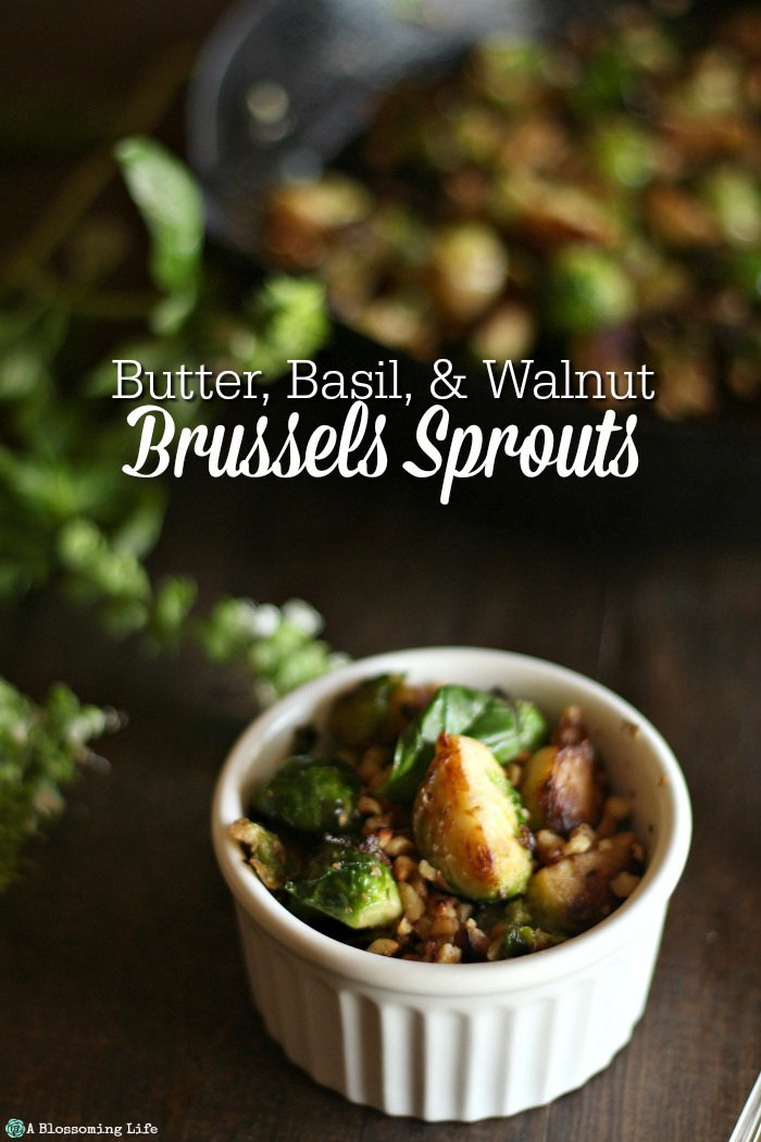Butter, Basil, & Walnut Brussels Sprouts