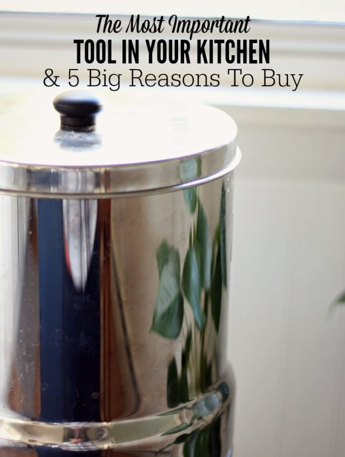 The Most Important Tool in Your Kitchen – And 5 Big Reasons to Buy
