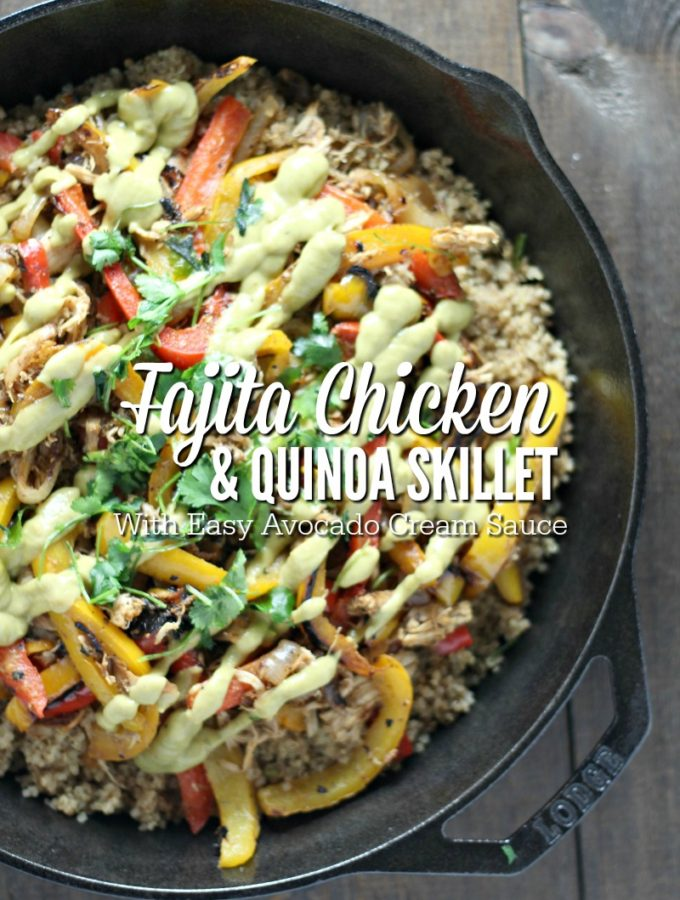 Fajita Chicken and Quinoa Skillet With Easy Avocado Cream Sauce