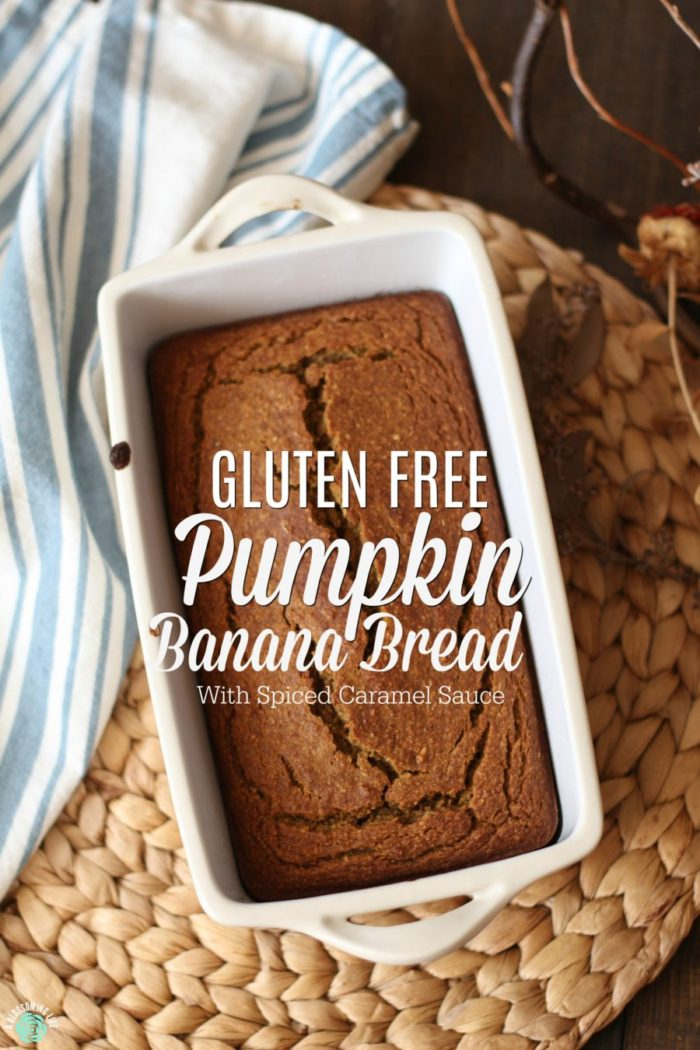 Gluten Free Pumpkin Banana Bread with Spiced Caramel Sauce