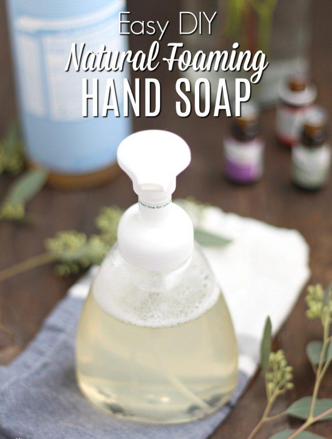 DIY Natural Foaming Hand Soap