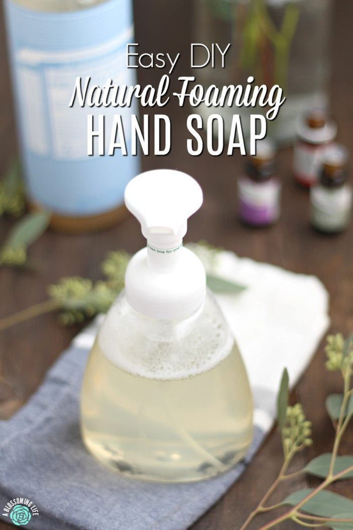 DIY Natural Foaming Hand Soap