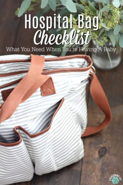 Hospital Bag Checklist - What You Need To Bring When You're Having A Baby