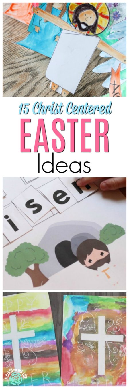 15 Christ Centered Easter Ideas for Kids