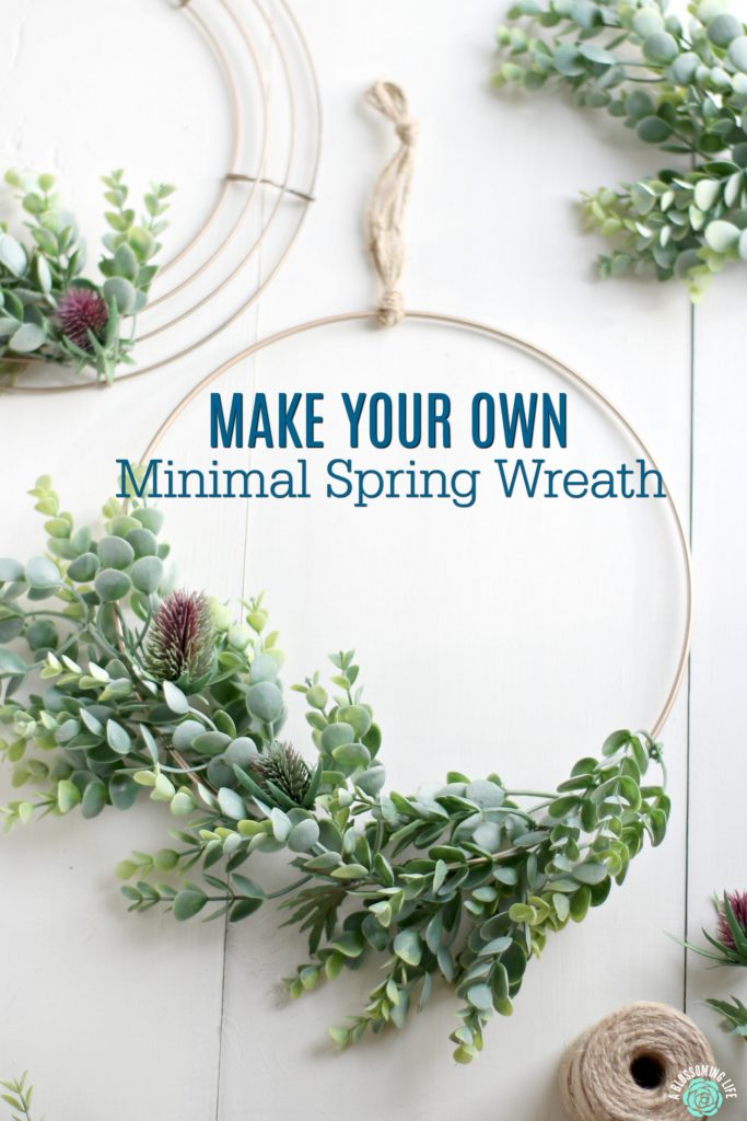 Make Your Own Minimal Spring Wreath A Blossoming Life