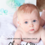 How Having A Second Child Changed Me