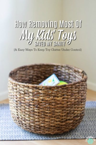 How Removing Most Of My Kid's Toys Saved My Sanity