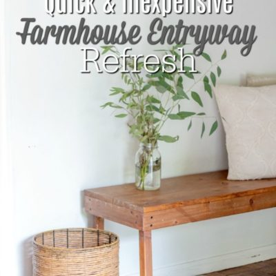 Quick and Inexpensive Farmhouse Entryway Refresh